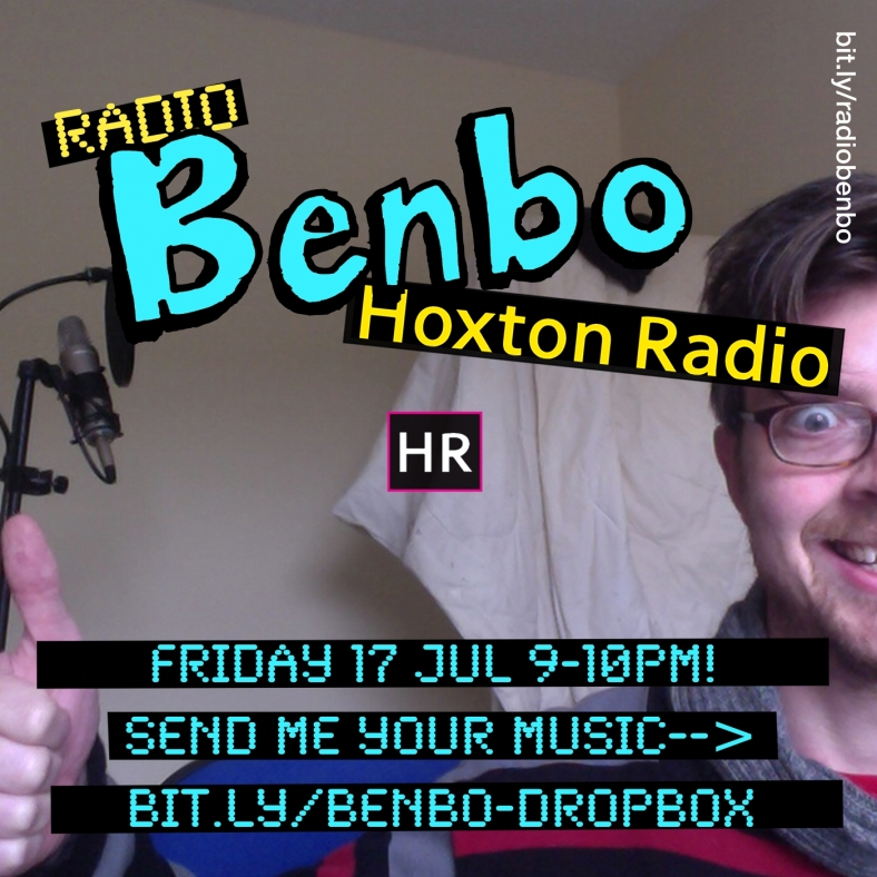Radio Benbo 023 - Hoxton Radio - 19 Jul 2013. Massive Banana of le Week goes to Emmavie!