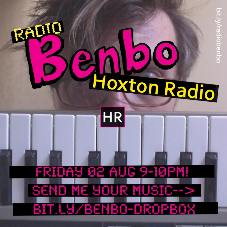 Radio Benbo 025 - Hoxton Radio - 2 Aug 2013